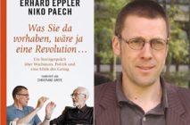 """Niko Paech , sein neustes Buch und andere Publikationen zum Thema """"Postwachstumsökonomie"""""""